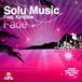 FADE◆Solu Music