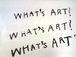 WHAT'S ART?