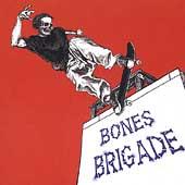 BONES BRIGADE