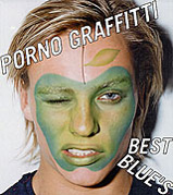 PORNO GRAFFITTI BEST BLUE'S