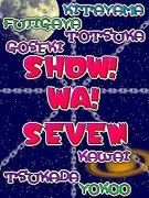 SHOW!WA!SEVEN