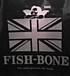 我らの『FISH-BONE』