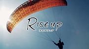【映画】 RISE UP