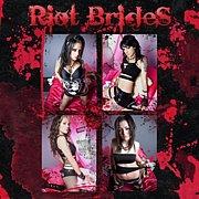 Riot Brides