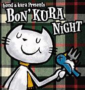 BON'KURA NIGHT