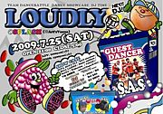 DANCE EVENT◇◆LOUDLY◆◇