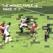 The Wicked Farleys