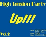High tension Party ☆Up!!!☆