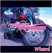 baby★dragstar/Wizard