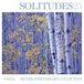 Solitudes 〜ソリチューズ〜