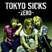 TOKYO SICKS