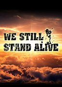 We Still Stand Alive