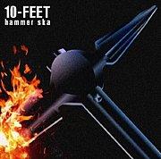 hammer ska【10-FEET】