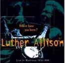 Luther Allison〜ロックな