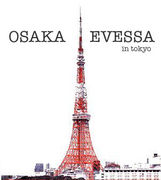 東京で大阪EVESSA