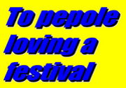 To people loving a festival