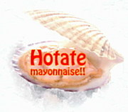 Hotate mayonnaise!!FAN CLUB
