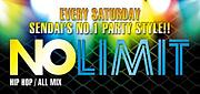 NO LIMIT -EVERY SATURDAY-