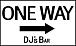 DJ'S BAR  ONE WAY