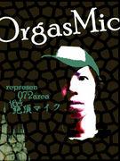 I ♥ OrgasMic...