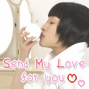 Send My Love for you
