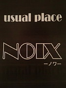 Usual place NOIX-ノワ-