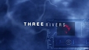 [THREE RIVERS]