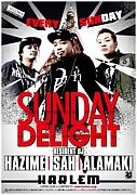 『SUNDAY DELIGHT』