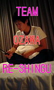 〜TEAM OZAWA RE-SHINGU〜