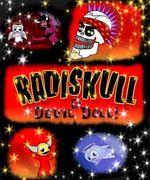 RADISKULL & DEVIL DOLL☆