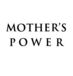 MOTHER'S POWER