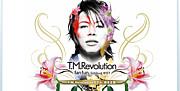 T.M.Revolution×fanfun.