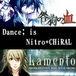 踊る☆Nitro+CHiRAL