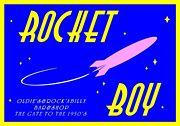 ◆◇◆ROCKET BOY◆◇◆