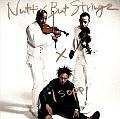 Nuttin' But Stringz!!