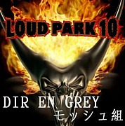 LOUDPARK10 DIRENGREYモッシュ組