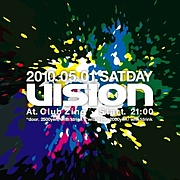 ◆ VISION-dance music party-◆