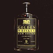 GOLDEN WHISKEY JAM SOUND