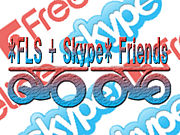 *FLS + Skype*  Friends