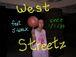 west streetz feat. J-WALK