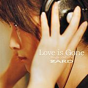 Love is Gone(ZARD)