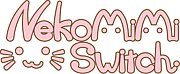 NekomimiSwitch=^・ω・^=