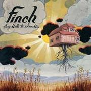 Finch-Say Hello To Sunshine