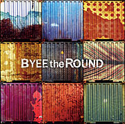 BYEE the ROUND