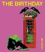 The Birthday 北海道*東北連合