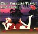 愛内里菜 Ohh! Paradise Taste!!