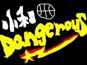 小和田DANGEROUS