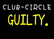 CLUB-CIRCLE.GUILTY。