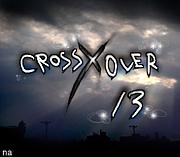 CROSS OVER 13