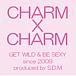 CHARM X CHARM